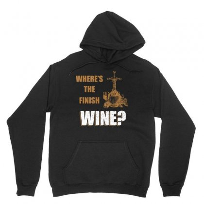 Where Is The Finish Wine T Shirt Unisex Hoodie Designed By Hung
