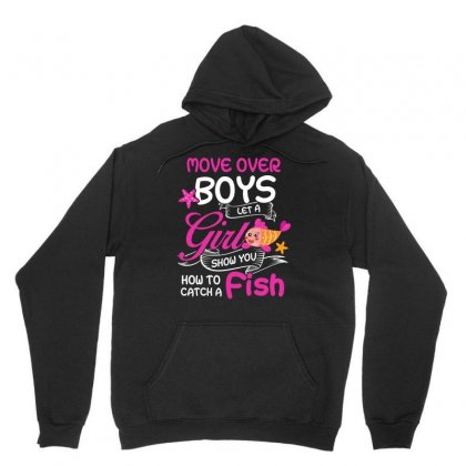 How To Catch A Fish Move Over Boy Let A Girl Show You Tshirt Unisex Hoodie Designed By Hung