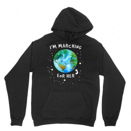 I Am Marching Earth For Her Tshirt Unisex Hoodie Designed By Hung