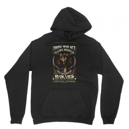Those Who Act Like Sheep Unisex Hoodie Designed By Anrora