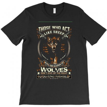 Those Who Act Like Sheep T-shirt Designed By Anrora