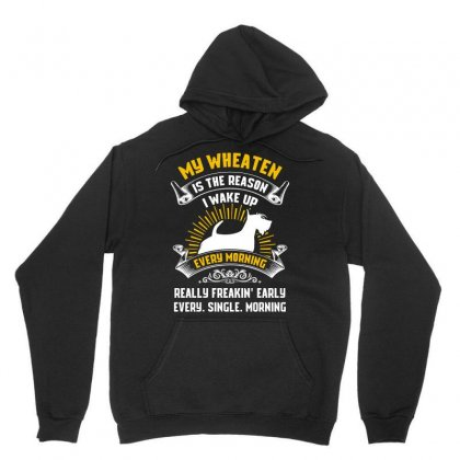 My Wheaten Is The Reason I Wake Up Every Morning Tshirt Unisex Hoodie Designed By Hung