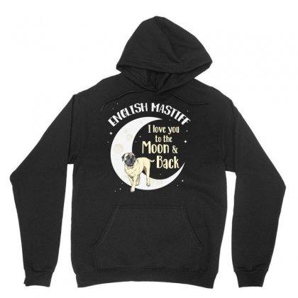 English Mastiff To The Moon And Back I Love You Tshirt Unisex Hoodie Designed By Hung
