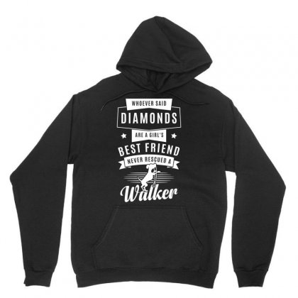 Best Friend Bever Rescued A Walker Whoever Said Diamonds Tshirt Unisex Hoodie Designed By Hung
