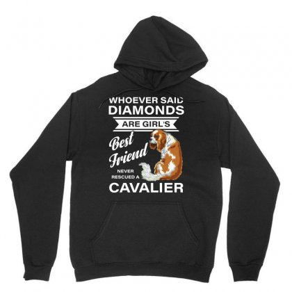 Best Friend Bever Rescued A Cavalier Whoever Said Diamonds Tshirt Unisex Hoodie Designed By Hung