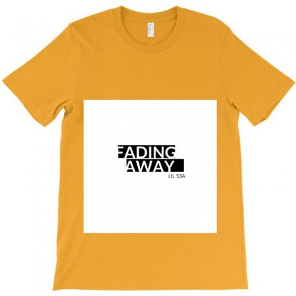 Fading Away Merch T-shirt Designed By Lil S3a