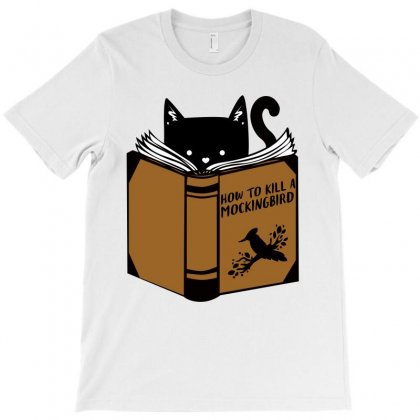 Cat Read Book How To Kill A Mocking Bird Tshirt T-shirt Designed By Hung