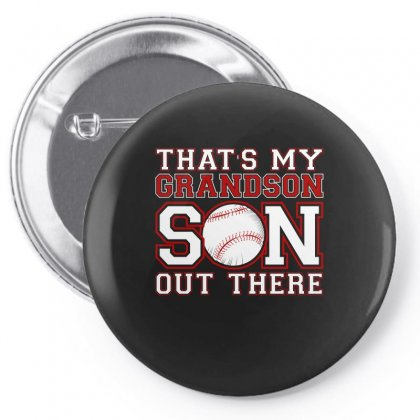 That Is My Grandson Out There Tshirt Pin-back Button Designed By Hung