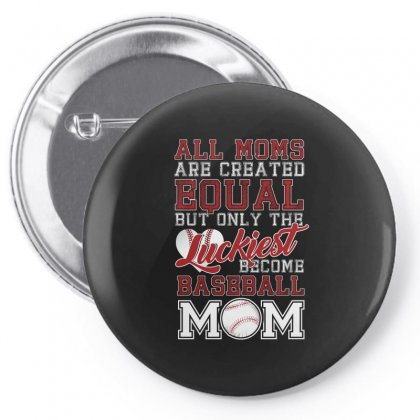 Only The Luckiest Become Baseball Mom Tshirt Pin-back Button Designed By Hung