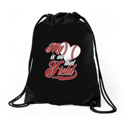 My Heart Is On That Baseball Field Cute Tshirt Drawstring Bags Designed By Hung