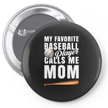 My Favorite Baseball Call Me Mom Tshirt Pin-back Button Designed By Hung