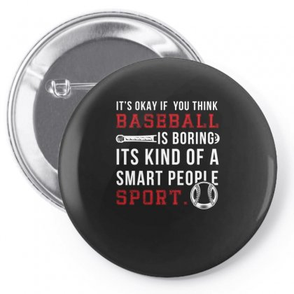 Baseball Smart People Sport Tshirt Pin-back Button Designed By Hung