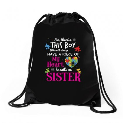 This Boy Have A Piece Of My Heart He Calls Me Sister Tshirt Drawstring Bags Designed By Hung