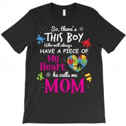 autism mom have piece of my heart awareness t shirt T-Shirt | Artistshot