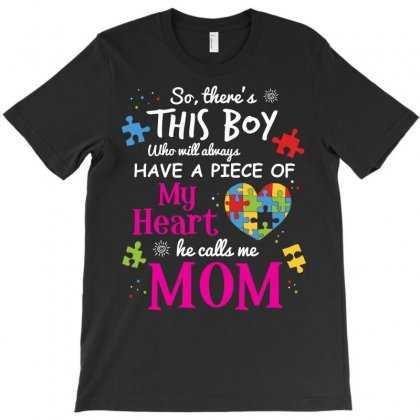 Autism Mom Have Piece Of My Heart Awareness T Shirt T-shirt Designed By Hung