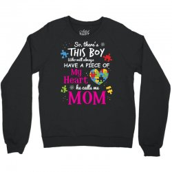 autism mom have piece of my heart awareness t shirt Crewneck Sweatshirt | Artistshot