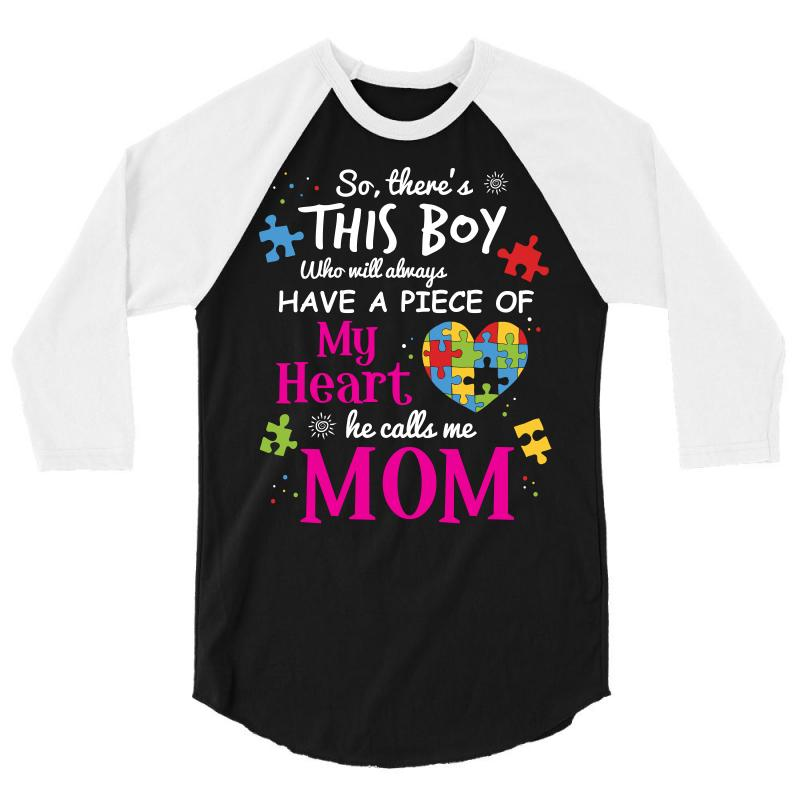 Autism Mom Have Piece Of My Heart Awareness T Shirt 3/4 Sleeve Shirt | Artistshot