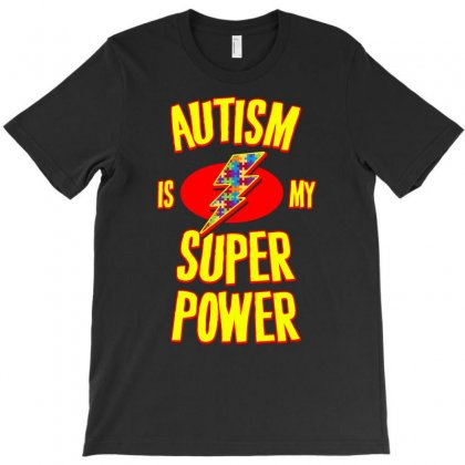 Autism Is My Super Power T Shirt T-shirt Designed By Hung