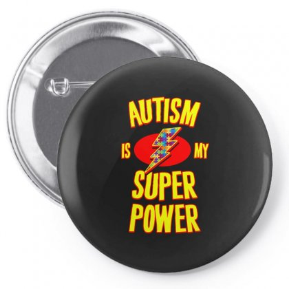 Autism Is My Super Power T Shirt Pin-back Button Designed By Hung