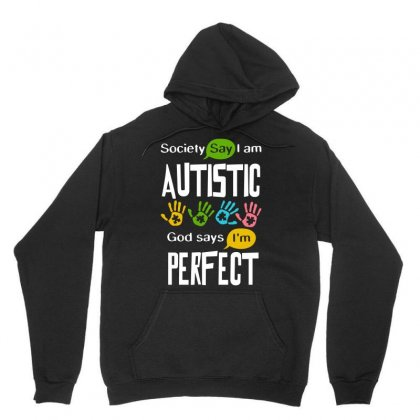Autism Awareness Autistic Society Say I Am Perfect Tshirt Unisex Hoodie Designed By Hung