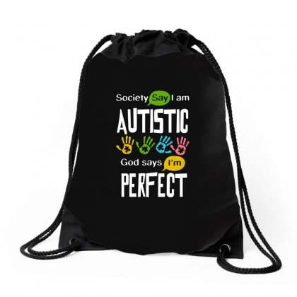 Autism Awareness Autistic Society Say I Am Perfect Tshirt Drawstring Bags Designed By Hung