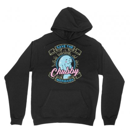 Save The Chubby Mermaids Tshirt Unisex Hoodie Designed By Hung