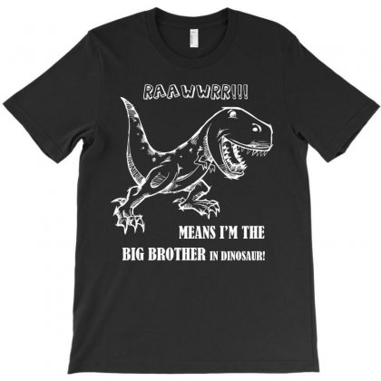 I Am The Big Brother In Dinosaur Tshirt T-shirt Designed By Hung