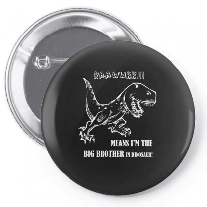 I Am The Big Brother In Dinosaur Tshirt Pin-back Button Designed By Hung