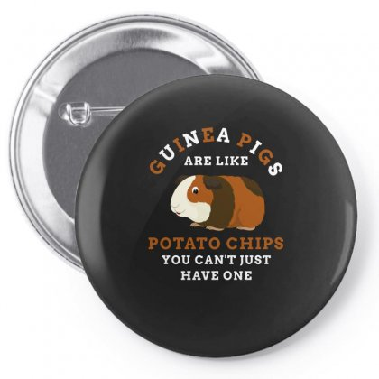 Guineapigs Are Like Potato Chips You Cant Just Have One Tshirt Pin-back Button Designed By Hung