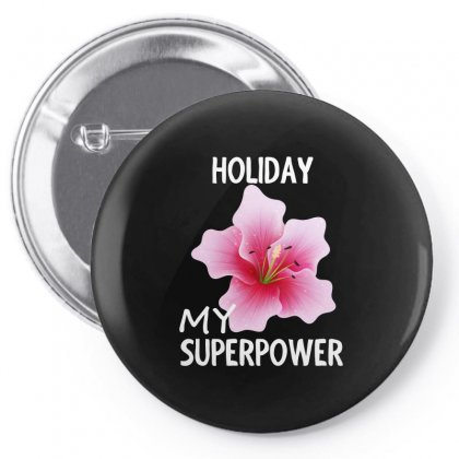 Rose Flower My Superpower Design Shirt Pin-back Button Designed By Cogentprint