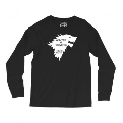 Winter Is Coming   House Stark Long Sleeve Shirts Designed By H4syim
