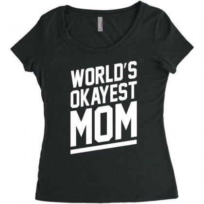 World's Okayest Mom Funny Women's Triblend Scoop T-shirt Designed By H4syim