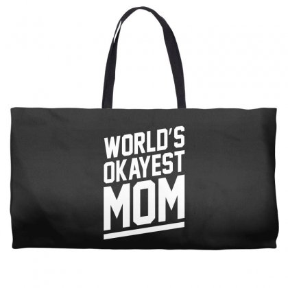 World's Okayest Mom Funny Weekender Totes Designed By H4syim