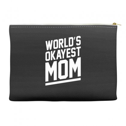 World's Okayest Mom Funny Accessory Pouches Designed By H4syim