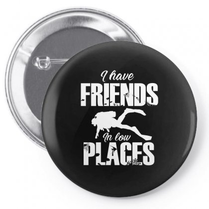 Friends In Low Places Diver Design Pin-back Button Designed By Cogentprint