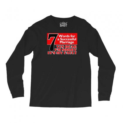 Funny  7 Words For Marriage, Ideal Gift, Birthday Present Long Sleeve Shirts Designed By H4syim