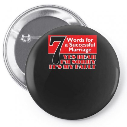 Funny  7 Words For Marriage, Ideal Gift, Birthday Present Pin-back Button Designed By H4syim