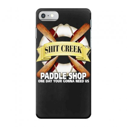 Funny  Creek Paddle Shop, Ideal Gift, Birthday Present Iphone 7 Case Designed By H4syim