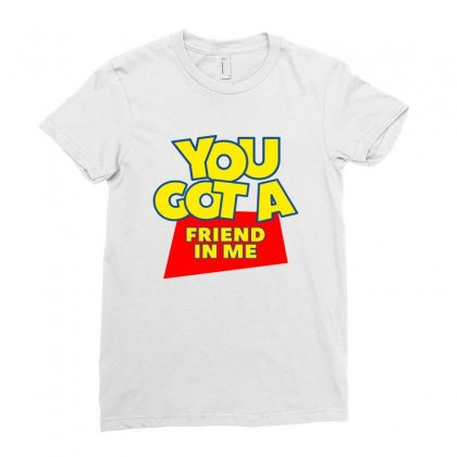 You Got A Friend In Me Ladies Fitted T-shirt Designed By Nurbetulk