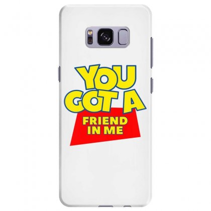 You Got A Friend In Me Samsung Galaxy S8 Plus Case Designed By Nurbetulk