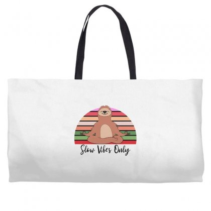 Slow Vibes Only For Light Weekender Totes Designed By Sengul