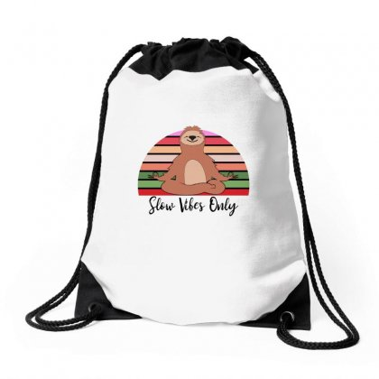 Slow Vibes Only For Light Drawstring Bags Designed By Sengul