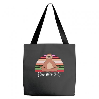 Slow Vibes Only For Dark Tote Bags Designed By Sengul