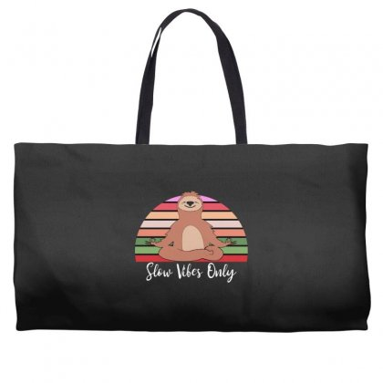 Slow Vibes Only For Dark Weekender Totes Designed By Sengul