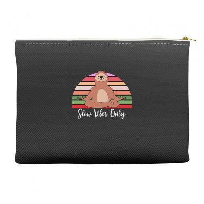 Slow Vibes Only For Dark Accessory Pouches Designed By Sengul