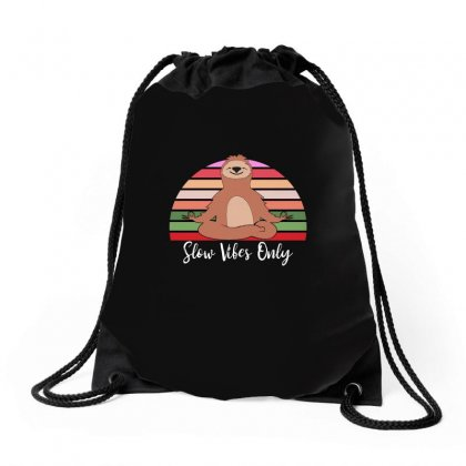 Slow Vibes Only For Dark Drawstring Bags Designed By Sengul
