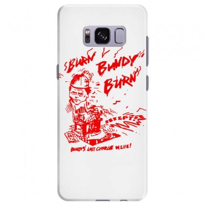 Burn Bundy Burn Samsung Galaxy S8 Plus Case Designed By Vanitty