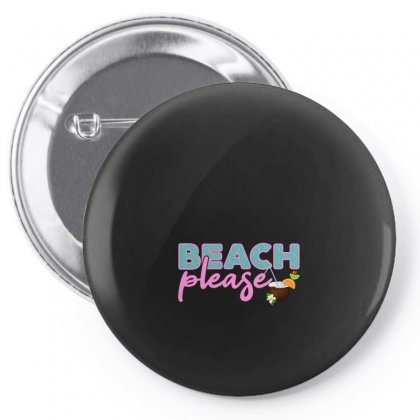 Beach Please Pin-back Button Designed By Nurbetulk