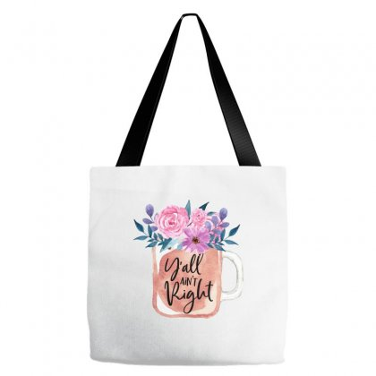 Yall Aint Right Tote Bags Designed By Sengul