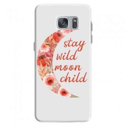 Stay Wild Moon Child Samsung Galaxy S7 Case Designed By Sengul